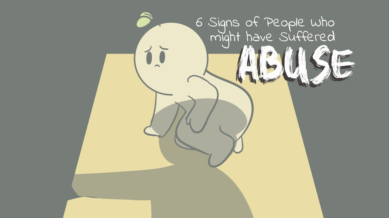 Download 6 Signs Of People Who Have Been Abused