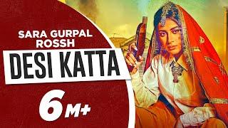Desi Katta Sara Gurpal Free MP3 Song Download 320 Kbps