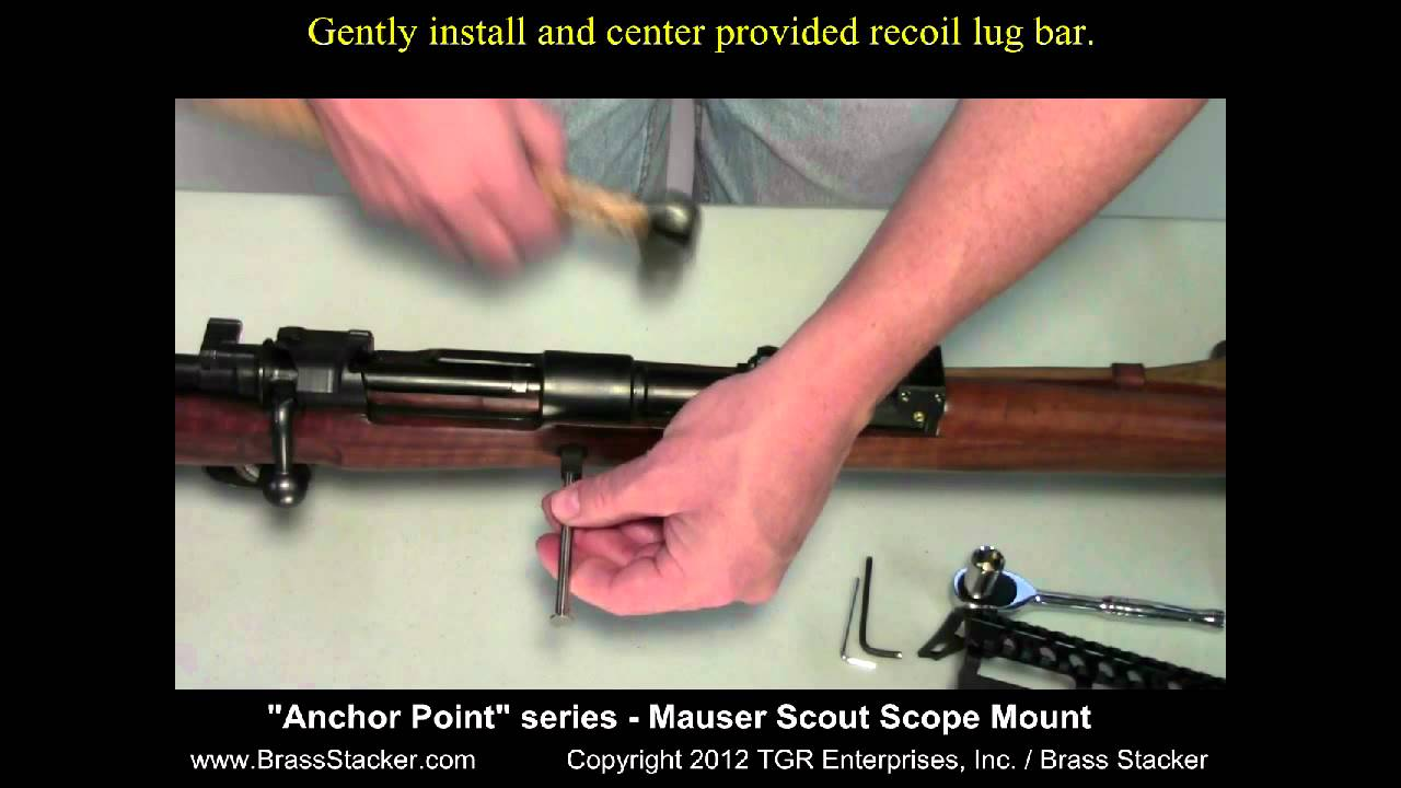 Brass Stacker Anchor Point Series Mauser Scout Scope Mount Installation  Video