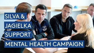 MARCO SILVA AND PHIL JAGIELKA SUPPORT MENTAL HEALTH CAMPAIGN