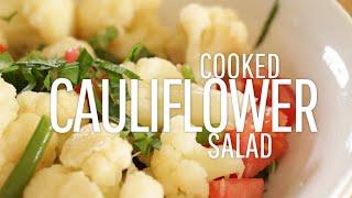 Cooked Cauliflower Salad