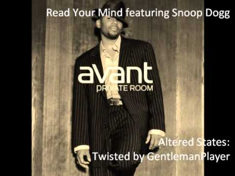 Avant - Read Your Mind feat. Snoop Dogg (Twisted Version)