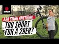 Are You Too Short To Ride A 29er MTB? | Ask GMBN Anything About Mountain Biking