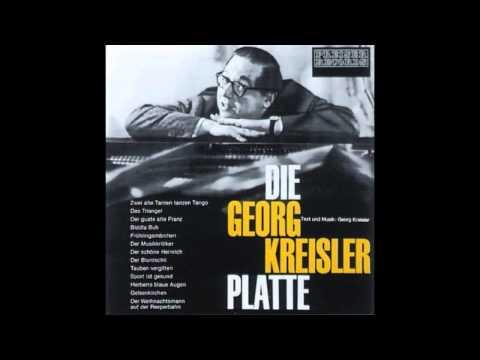 [veraltet] Georg Kreisler - Zwei alte Tanten tanzen Tango - Die Georg Kreisler Platte