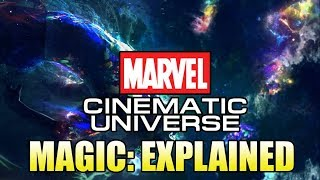 Magic in the Marvel Cinematic Universe Explained