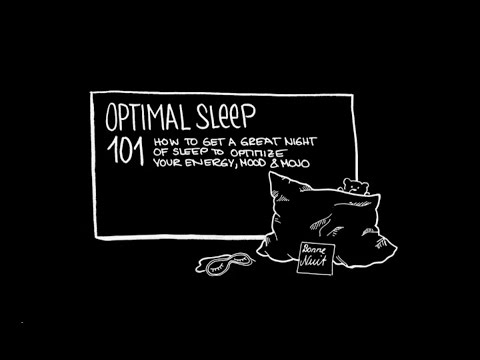 Optimal Sleep 101: How to Get a Great Night of Sleep to Optimize Your Energy, Mood and Mojo (Intro)