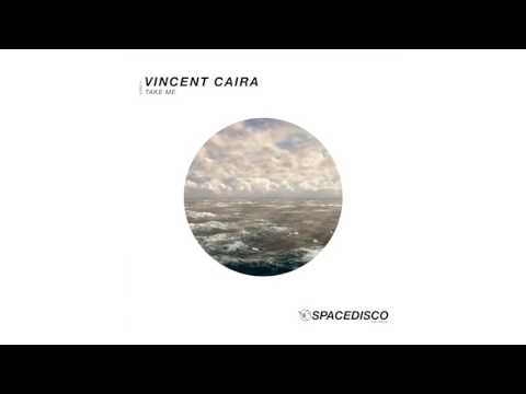 Take Me - Vincent Caira