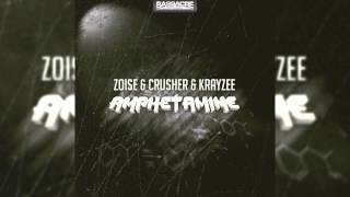 Zoise & Crusher & Krayzee - Amphetamine (Original Mix) // BASSACRE TRAXX //