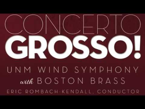 Sounds of Cinema - Boston Brass & University of New Mexico Wind Symphony