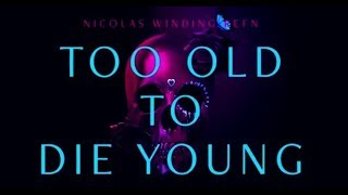 Too Old to Die Young - Teaser HD VO