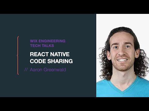React Native Code Sharing - Aaron Greenwald