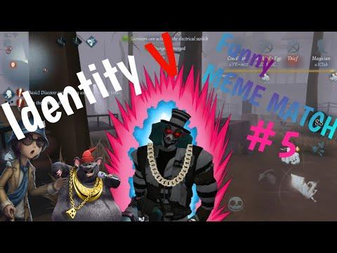 Identity V: MEME MATCH #5 (Funny Moments)