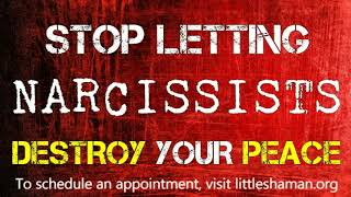 Stop Letting Narcissists Destroy Your Peace