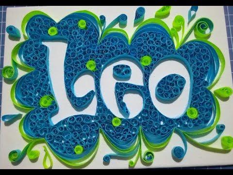 #35/19 Quilling - tutorial fotografico - nome Leo
