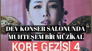 Kore Gezisi 4 - Dev Konser Salonunda Muhteşem Bir Müzikal