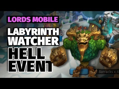 Lords Mobile - Watcher Hell Event: The Labyrinth