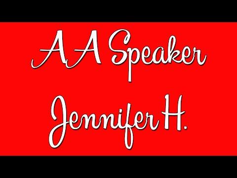AA Speaker - Jennifer H. Alcoholics Anonymous Speaker