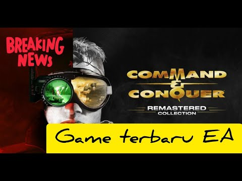 Game Terbaru Command and Conquer Remastered Collection | Kabar Game ID |