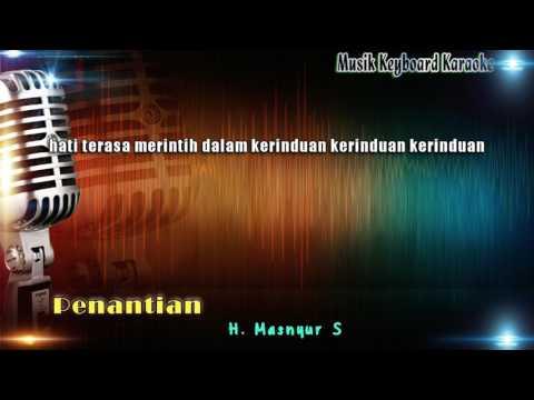 Mansyur S - Penantian Karaoke Tanpa Vokal