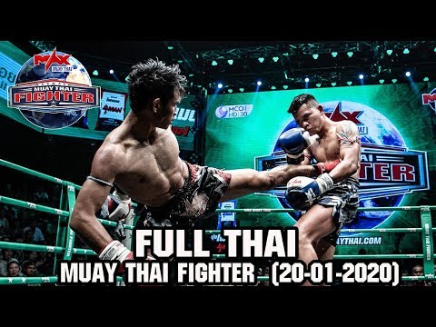 MUAY THAI FIGHTER - วันที่ 20 Jan 2020