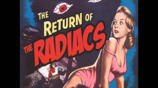 The Radiacs - Do Bad Things ( lyrics)