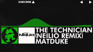 [Hard Dance] - Matduke - The Technician (Neilio Remix) [Monstercat Release]