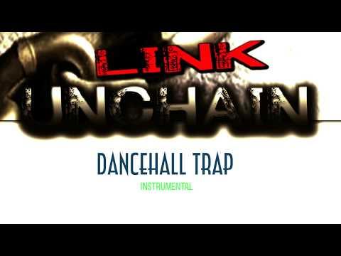Trap x Dancehall Instrumental 2018 | Link Unchain | KtR