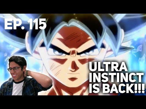 ULTRA INSTINCT RETURNS!! - Dragon Ball Super (REACTION!) Ep. 115