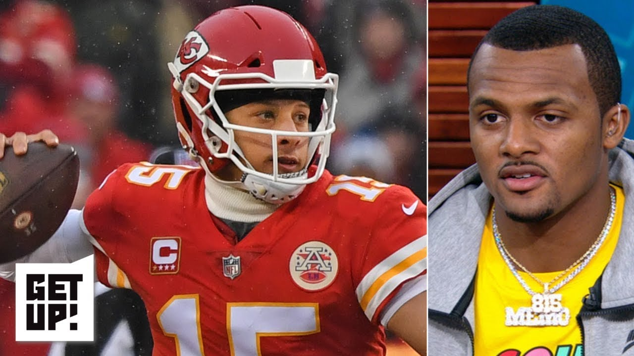 Patrick Mahomes Needs To Protect The Ball To Win Vs Tom Brady Patriots Deshaun Watson Get Up