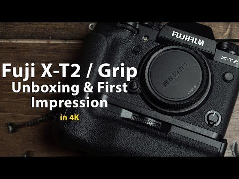 Fuji X-T2 & Vertical Power Grip Unbox and First impression - in 4k