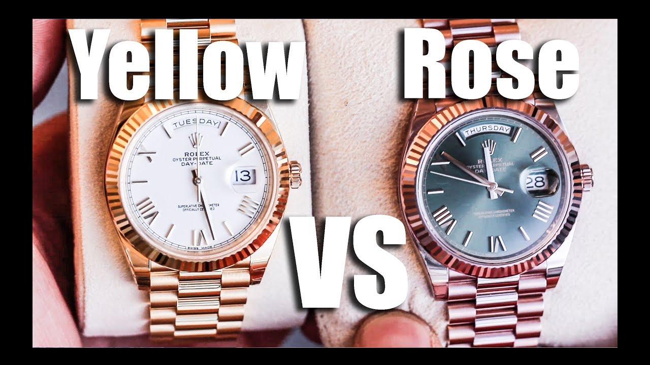 Yellow Gold vs Rose Gold DayDate YouTube