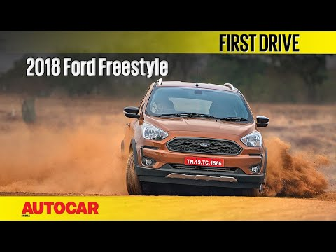 2018 Ford Freestyle | First Drive | Autocar India