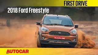 2018 Ford Freestyle | First Drive | Autocar Ind...