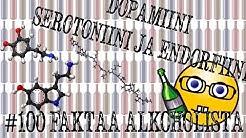 Alkoholi, dopamiini, serotoniini ja endorfiini | #100faktaaalkoholista - 70