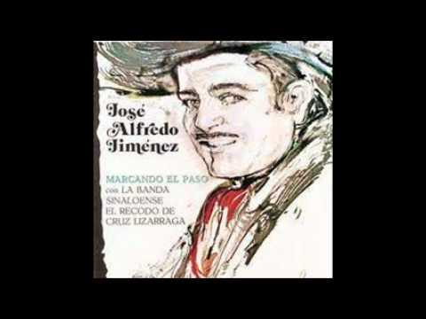 Jose Alfredo Jimenez- Que Se  Me Acabe La Vida