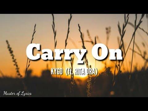 "CARRY ON - Kygo Ft. Rita Ora (lyrics From The Original Motion Picture ""Pokemon Detective Pikachu"")"