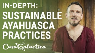 Sustainable Ayahuasca Practices & Helping the Community - Ayahuasca Retreat Center | Casa Galactica