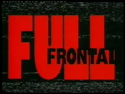Full Frontal Opening Theme