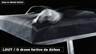 LOUT, o drone furtivo da Airbus