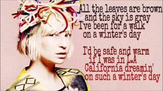 SIA California Dreamin Song Lyrics