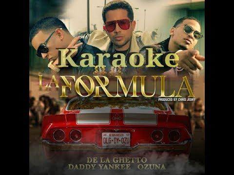 (Karaoke) La Fórmula-De La Ghetto, Daddy Yankee, Ozuna