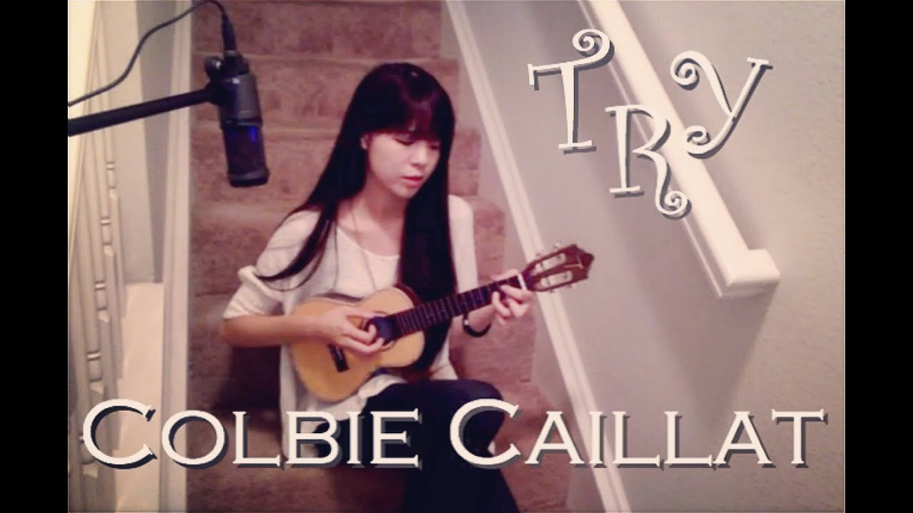 Try-Colbie Caillat(Cover by Sasa)ukulele Chords - Chordify