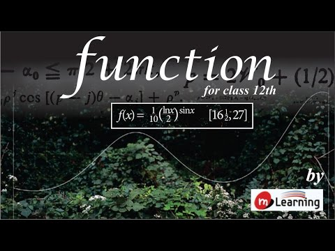 Introduction: Function - Class 12th & IIT-JEE - 01/22