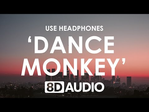 TONES AND I - DANCE MONKEY (8D AUDIO) 🎧