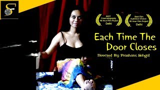 Each Time The Door Closes Short Film