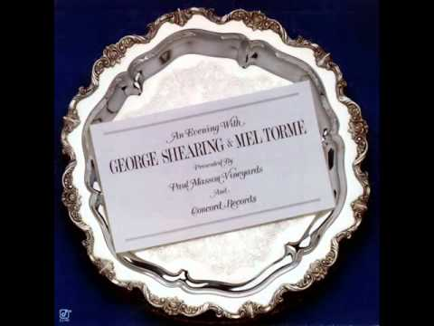 George Shearing & Mel Tormé in San Francisco - A Nightingale Sang in Berkeley Square