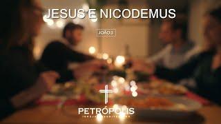 Culto 20-12-2020 - João 3 - Jesus e Nicodemos!