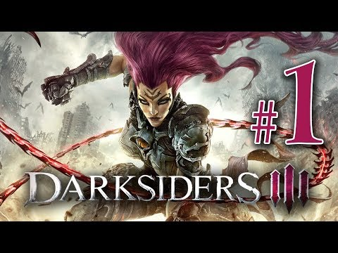 Darksiders 3  Gameplay Walkthrough Part 1 All We Have So Far PS4