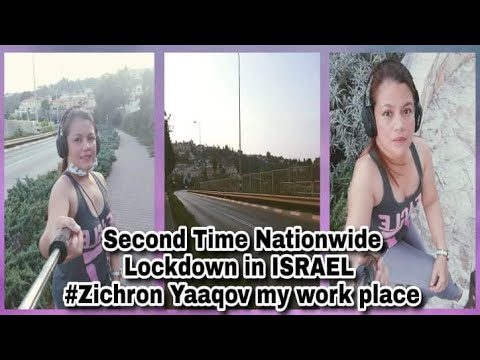 Second Time Nationwide Lockdown In Israel  Zichron Yaakov My Work Place!