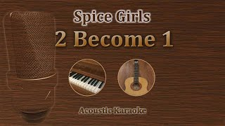 2 Become 1 - Spice Girls (Acoustic Karaoke)
